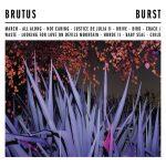 Cover - Brutus – Burst