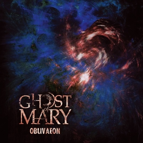 Ghost Of Mary - Oblivaeon - Cover