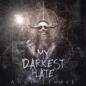 My Darkest Hate - Anger Temple - CD-Cover