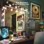 Cover - Tim Bowness – Lost In The Ghost Light