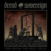 Dread Sovereign - For Doom The Bell Tolls - CD-Cover