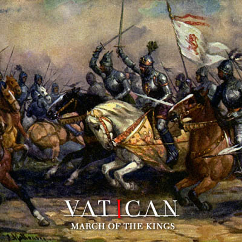 Vatican - March Of The Kings - Cover