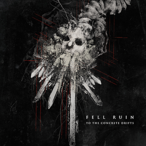Fell Ruin - To The Concrete Drifts - Cover