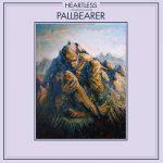 Cover - Pallbearer – Heartless