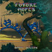 White Willow - Future Hopes - CD-Cover