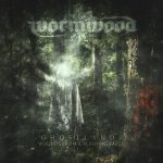 Cover - Wormwood – Ghostlands: Wounds From A Bleeding Earth