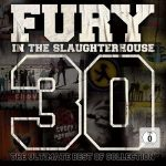 Cover - Fury In The Slaugherhouse – 30 – The Ultimate Best Of Collection