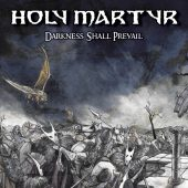 Holy Martyr - Darkness Shall Prevail - CD-Cover