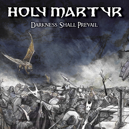 Holy Martyr - Darkness Shall Prevail - Cover