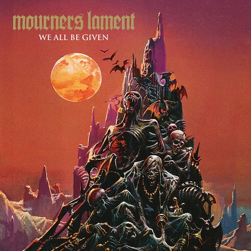Mourners Lament - We All Be Given - Cover