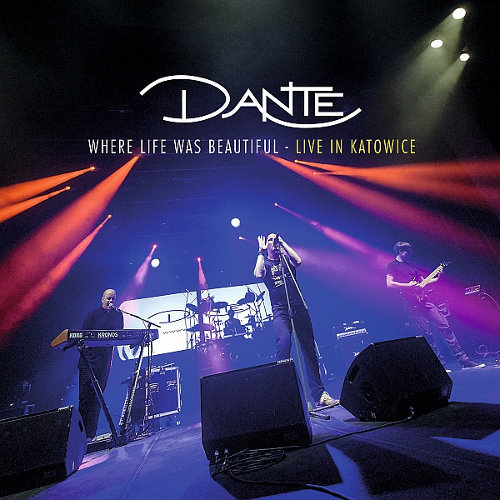 Dante - Where Life Was Beautiful - Live In Katowice - Cover