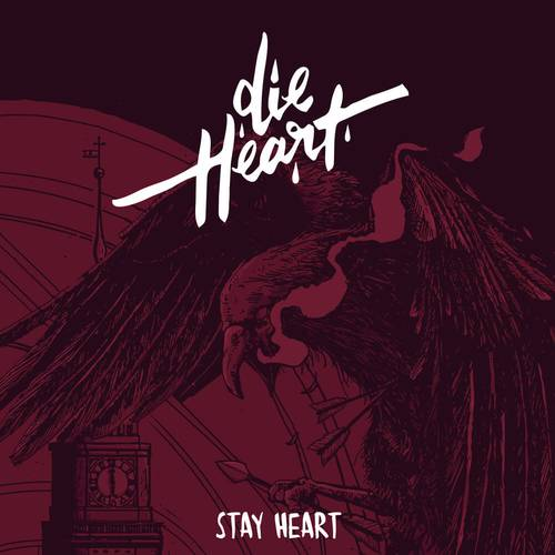 Die Heart - Stay Heart - Cover