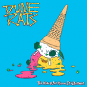 Dune Rats - The Kids Will Know It's Bullshit - CD-Cover