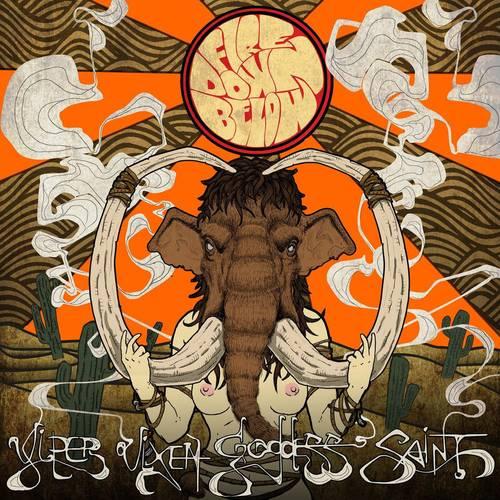 Fire Down Below - Viper Vixen Goddess Saint - Cover