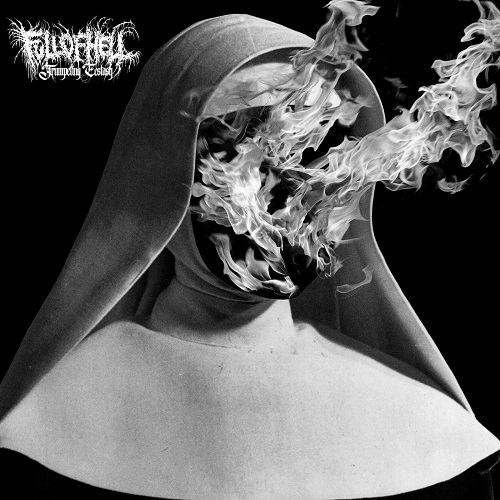 Full Of Hell - Trumpeting Ecstasy - Cover