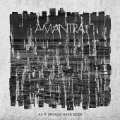 Amantra - As It Should Have Been - CD-Cover