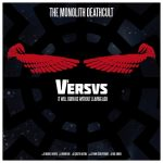 Cover - The Monolith Deathcult – Versus I
