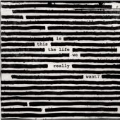 Roger Waters - Is This The Life We Really Want? - CD-Cover