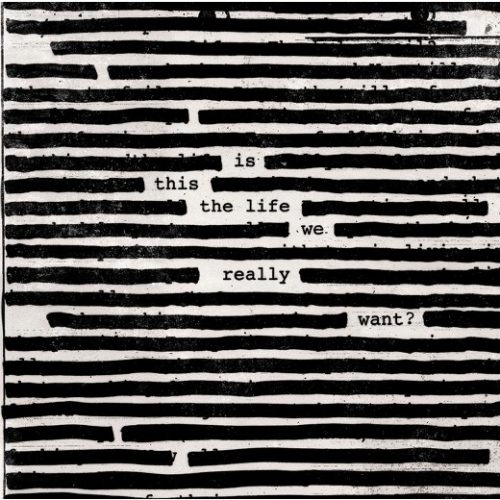 Roger Waters - Is This The Life We Really Want? - Cover