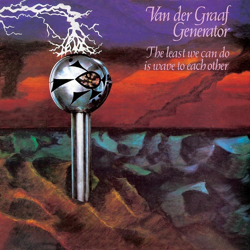Van der Graaf Generator - The Least We Can Do Is Wave To Each Other - Cover