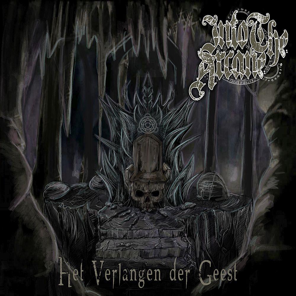 Into The Arcane - Het Verlangen Der Geest (EP) - Cover