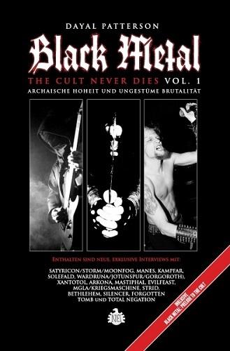 Dayal Patterson - Black Metal - The Cult Never Dies Vol. 1: Archaische Hoheit und ungestüme Brutalität - Cover