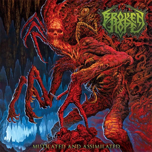 Broken Hope - Mutilated And Assimilated - Cover
