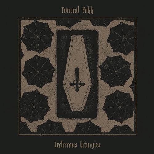Fvneral Fvkk - Lecherous Liturgies (EP) - Cover