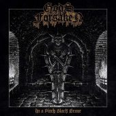 Gods Forsaken - In A Pitch Black Grave - CD-Cover