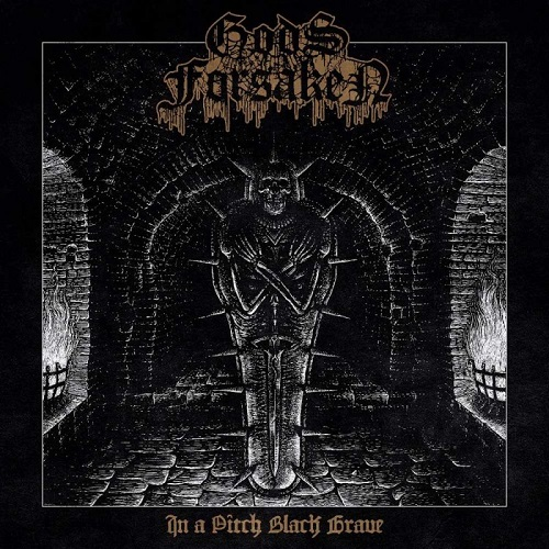 Gods Forsaken - In A Pitch Black Grave - Cover