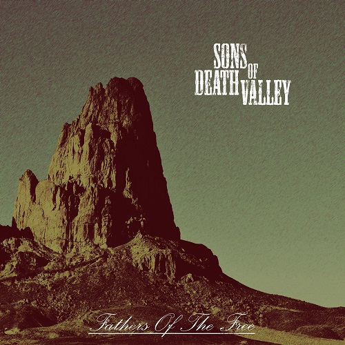 Sons Of Death Valley - Fathers Of The Free - Cover