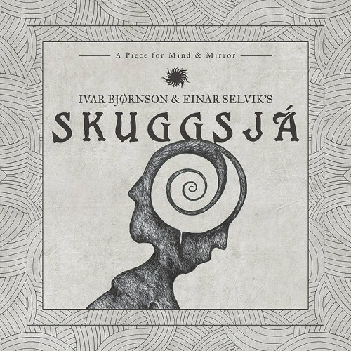 Ivar Bjørnson & Einar Selvik - Skuggsjá: A Piece For Mind & Mirror - Cover