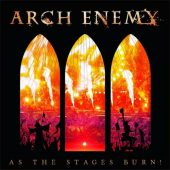 Arch Enemy - As The Stages Burn! - CD-Cover