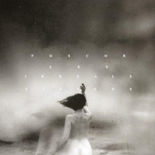 Foscor - Les Irreals Visions - Cover