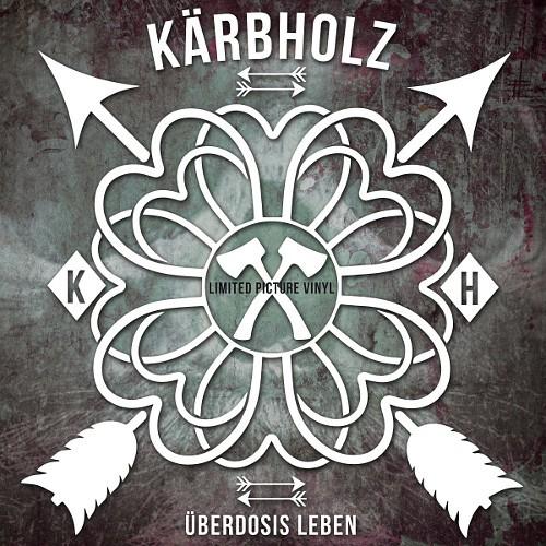 Kärbholz - Überdosis Leben - Cover