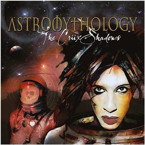 The Crüxshadows - Astromythology - Cover