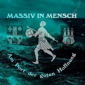 Massiv in Mensch - Am Port der guten Hoffnung - CD-Cover