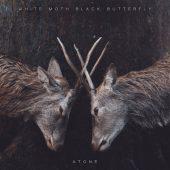 White Moth Black Butterfly - Atona - CD-Cover