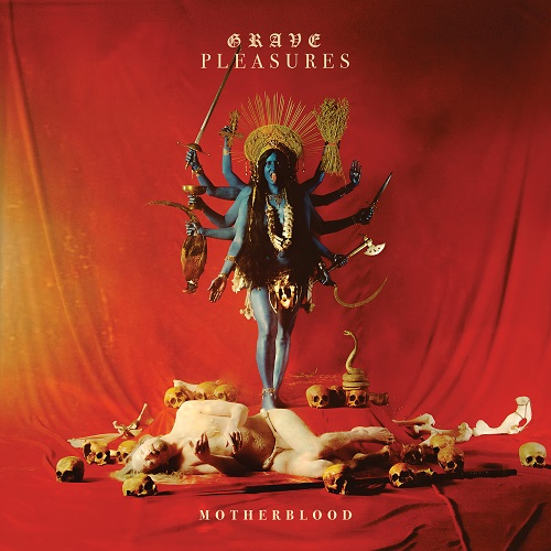 Grave Pleasures - Motherblood - Cover