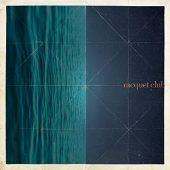 Racquet Club - Racquet Club - CD-Cover