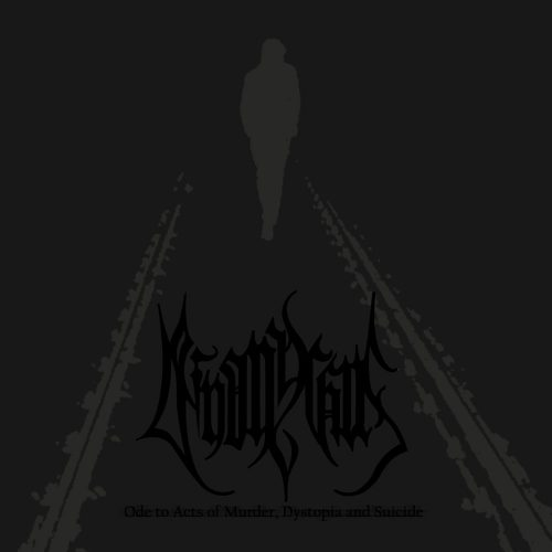 Deinonychus - Ode To Acts Of Murder, Dystopia And Suicide - Cover