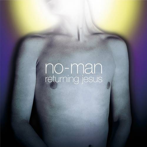 No-Man - Returning Jesus (Re-Release) - Cover