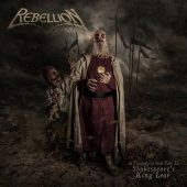 Rebellion - A Tragedy In Steel Part II: Shakespeare's King Lear - CD-Cover