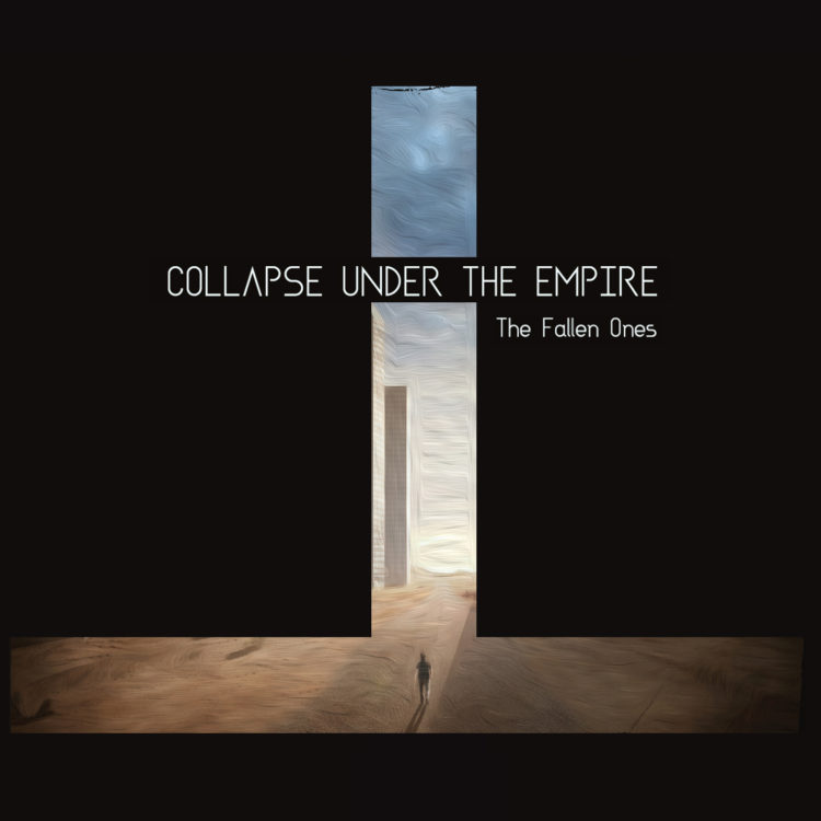 Collapse Under The Empire - The Fallen Ones - Cover