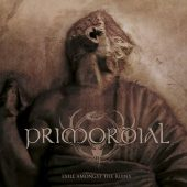 Primordial - Exile Amongst The Ruins - CD-Cover