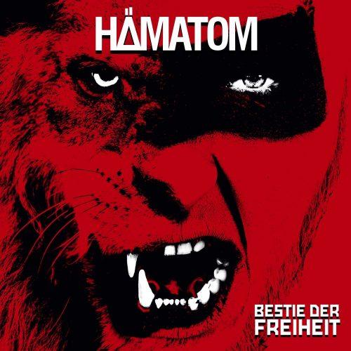 Hämatom - Bestie der Freiheit - Cover