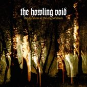 The Howling Void - The Darkness At The Edge Of Dawn - CD-Cover