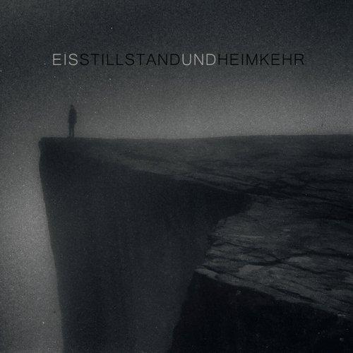 Eis - Stillstand und Heimkehr (EP) - Cover