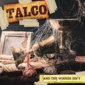 Talco - And The Winner Isn't - CD-Cover