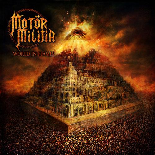 Motör Militia - World In Flames - Cover